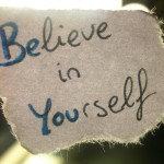 believe in yourself-be a good person-good things to happen-values in life