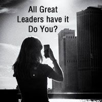 great leaders leadership qualities positive attitude