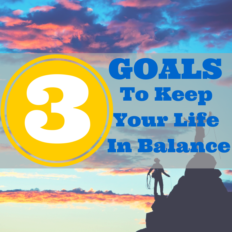 goal in life To achieve a good work life balance you must ensure that you are goal setting to  cover the three most important areas of your life they must be in harmony with.