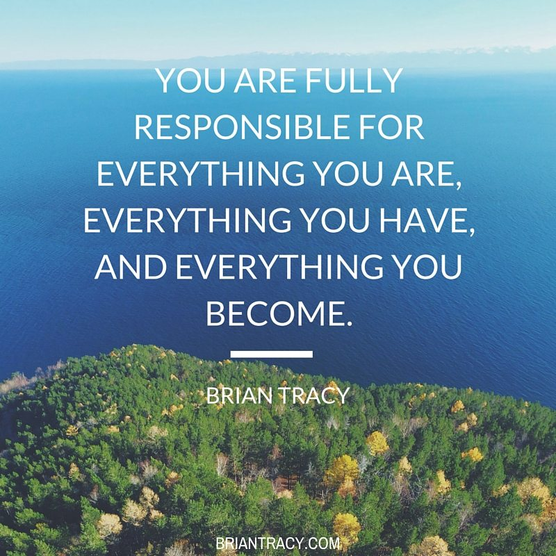 you are responsible for everything in your life, quote by brian tracy with ocean horizon