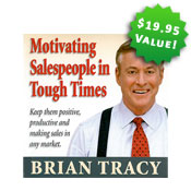 Motivating Salespeople in Tough Times