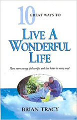 10_Great_Ways_to_Live_a_Wonderful_Life__Brian_Tracy_Hard_Cover_Book