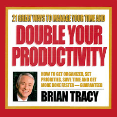 21_Great_Ways_to_Manage_Your_Time_and_Double_Your_Productivity__Brian_Tracy_Compact_Disc