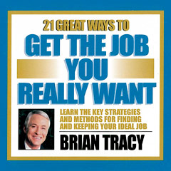 21 Great Ways to Get the Job You Really Want - Brian Tracy (MP3)