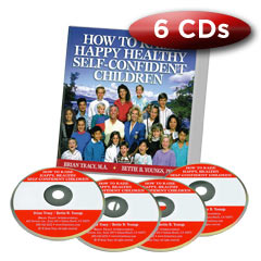 How to Raise Happy, Healthy, Self-Confident Children - Brian Tracy (Compact Disc)