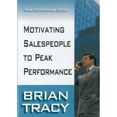 Motivating Salespeople to Peak Performance