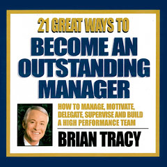 21 Great Ways to Become an Outstanding Manger