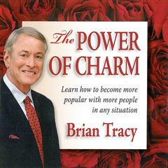 http://www.briantracy.com?utm_medium=affiliate&utm_source=cj.com - The Power of Charm – Brian Tracy (MP3)