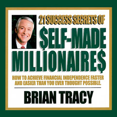 21_Success_Secrets_of_SelfMade_Millionaires__Brian_Tracy_MP3