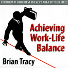 Achieving Work/Live Balance