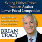 Selling Higher-Priced Products Against Lower-Priced Competition